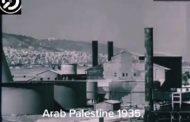 فلسطين بين 1935 و 1945 لاحظ التقدم الصناعي والتجاري و الاجتماعي والتعليمي
